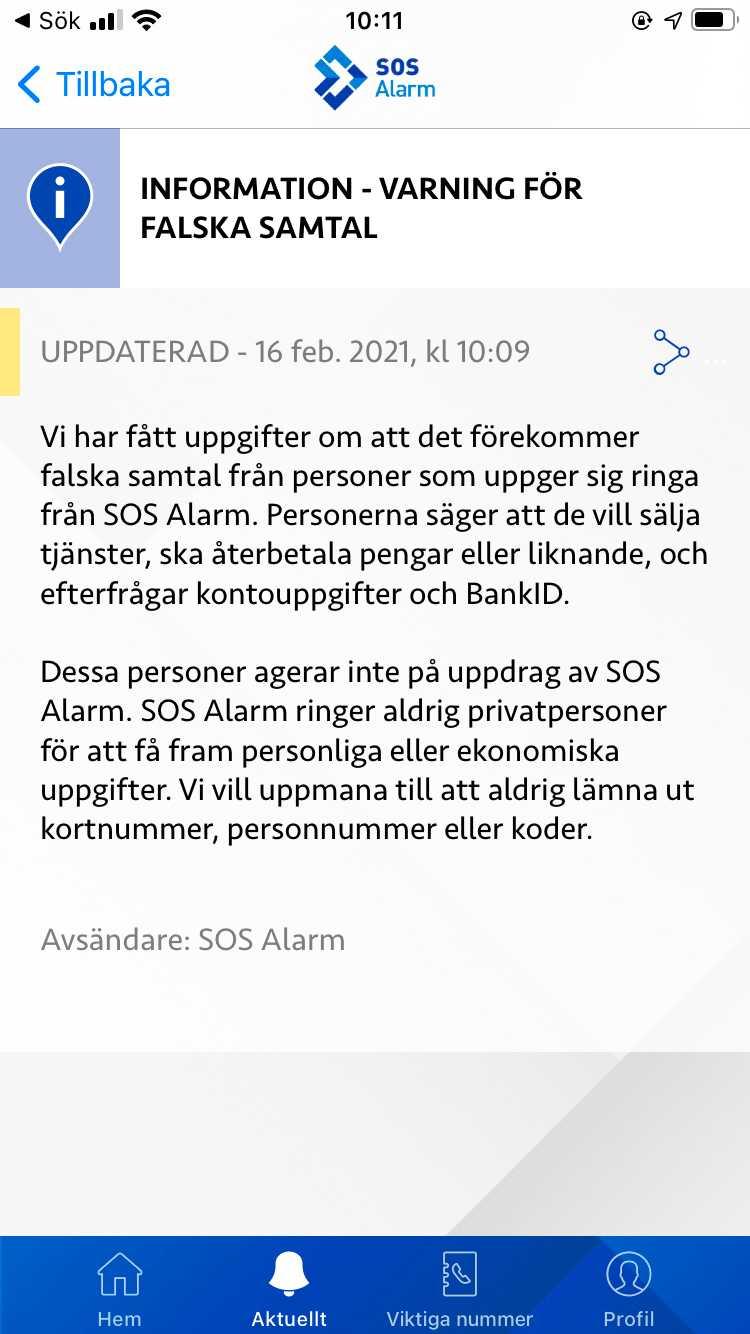 SOS Alarm har gått ut och varnat för bluffsamtalen i appen.