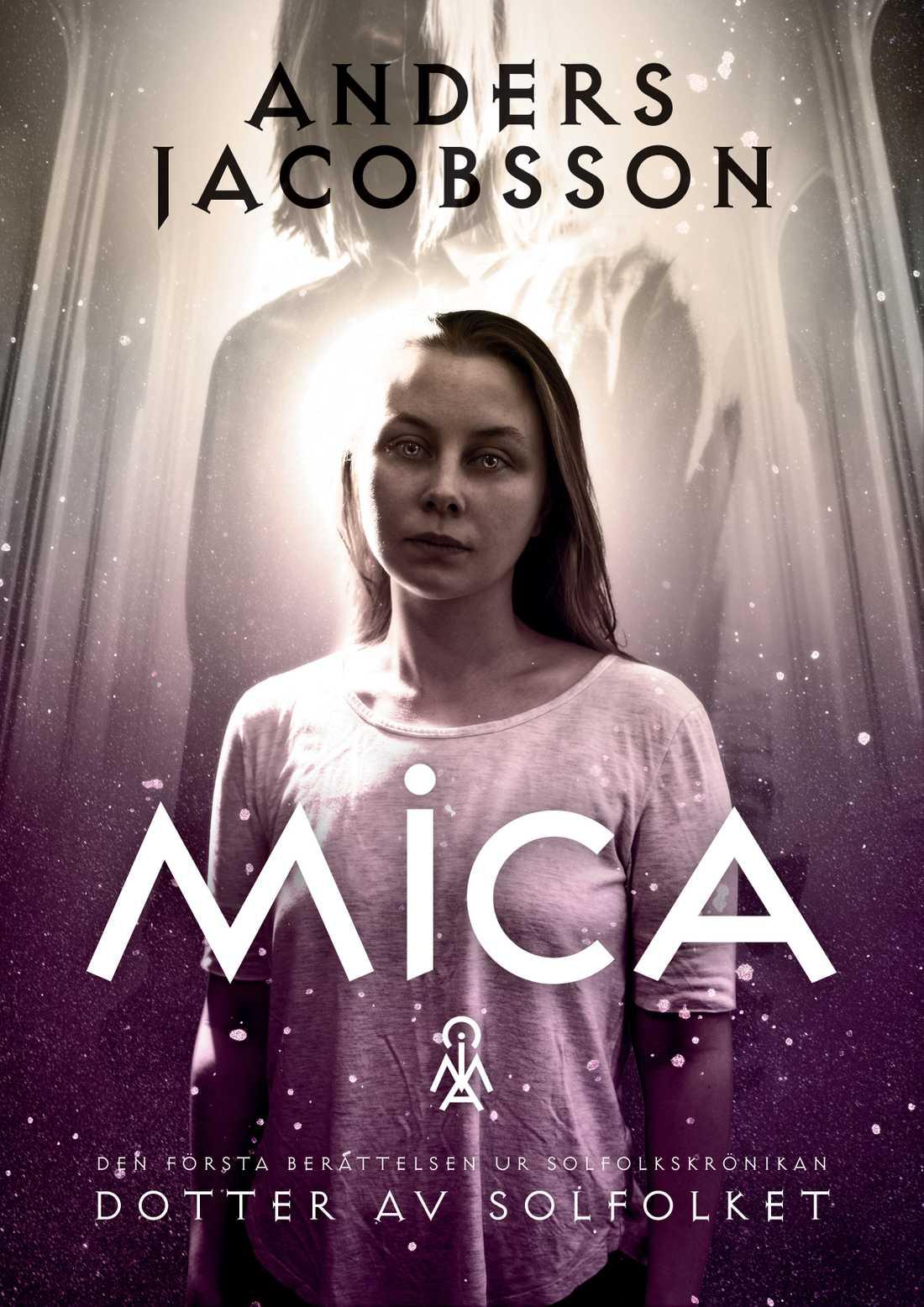"""Boken har titeln: """"Mica - Dotter av solfolket""""."""