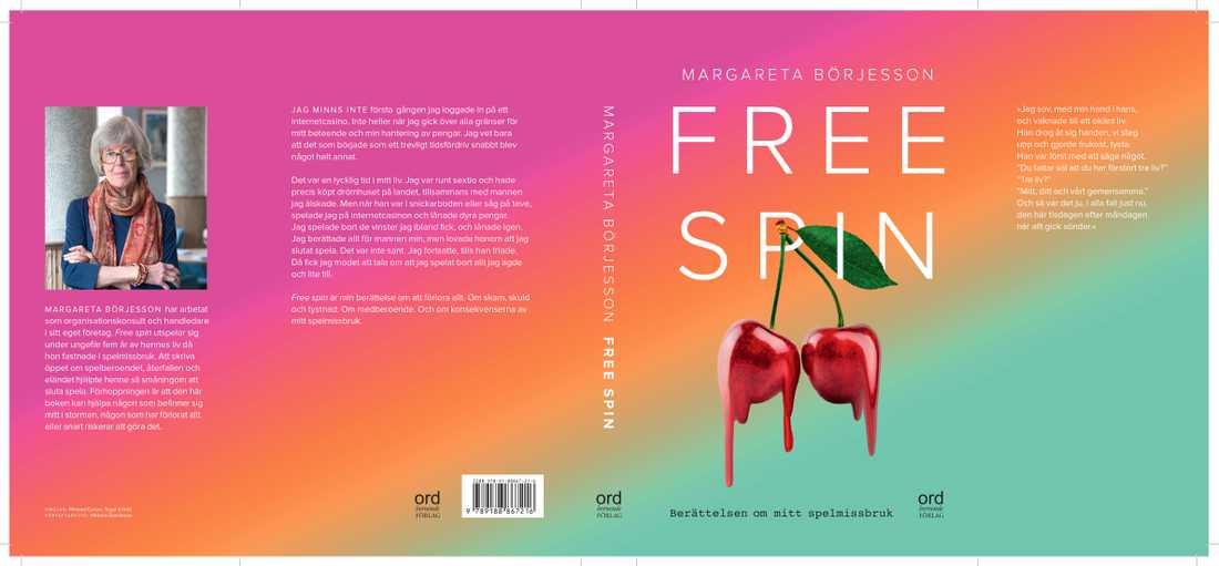"""I boken """"Free Spin"""" (Ordberoende förlag) har Margareta Börjesson, 77, beskrivit hur hon fastnade i ett spelberoende."""