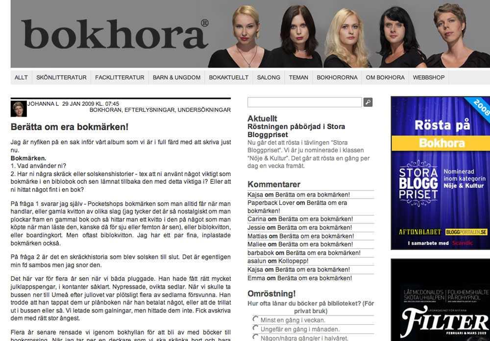 Inga kritiker Tjejerna bakom bokhora är helt vanliga tjejer som bloggar om sitt eget läsande.