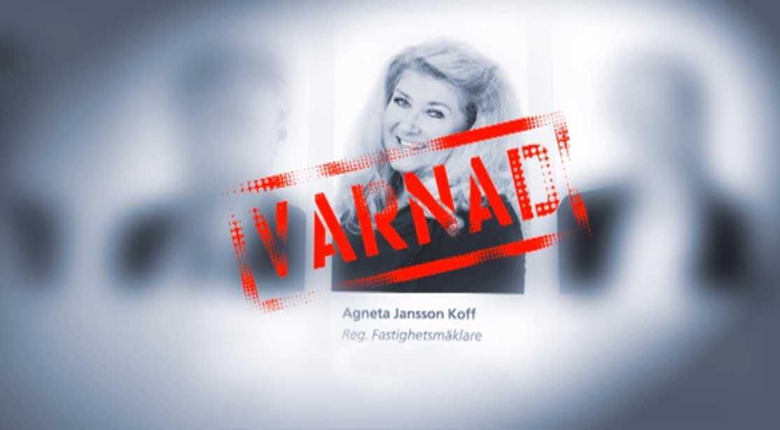 Mäklaren Agneta Jansson Koff jobbar kvar på Husman Hagberg trots att hon varnades efter affären med Barbro.