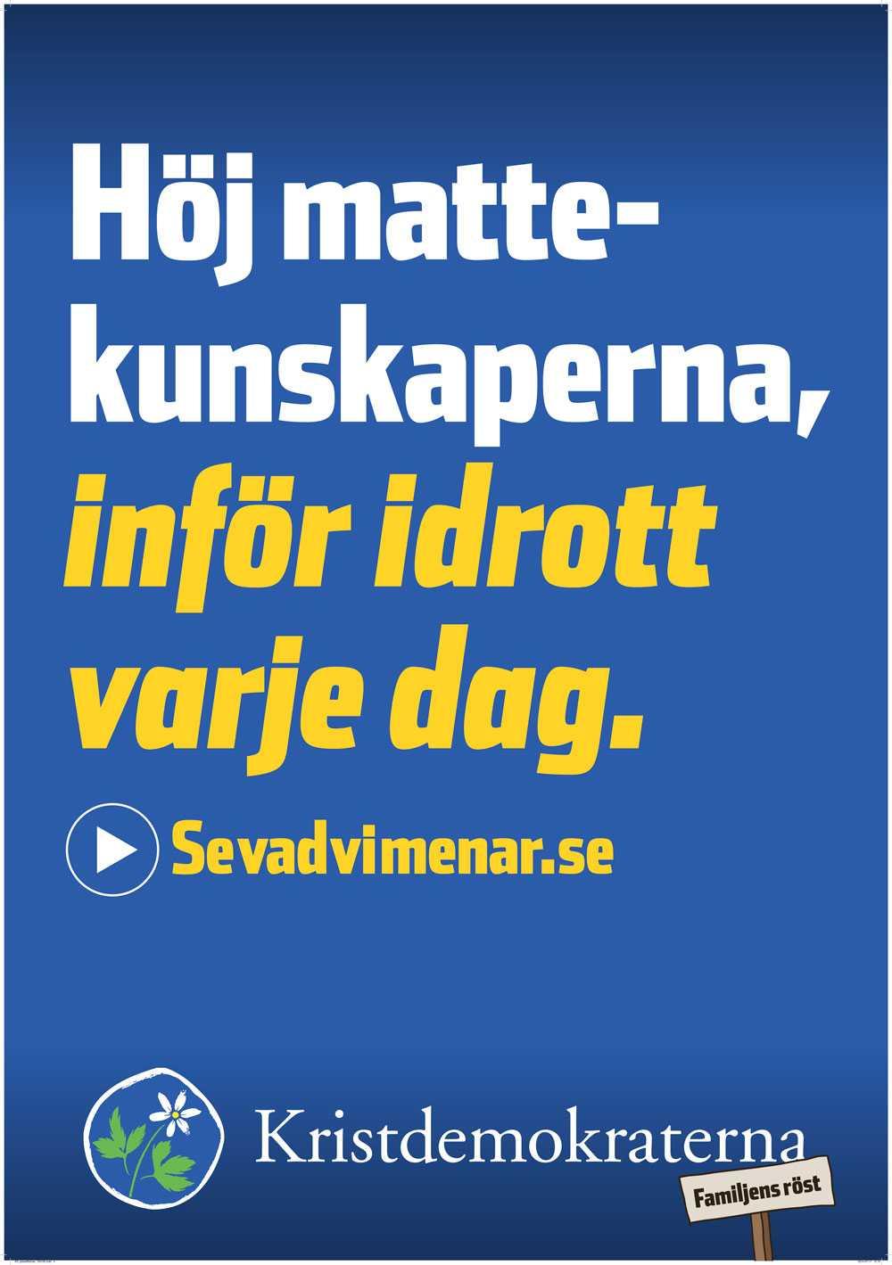 ++ (2 plus) Henrik Torehammar: KD brukar som det partiet med minst att förlora att ta flest chanser, tex 201 års med roliga möten med djur och Hägglund. Denna webbadress får mig som surfplattskadad att vilja trycka på affischen. Inget kommer hända. Jag blir redan arg.