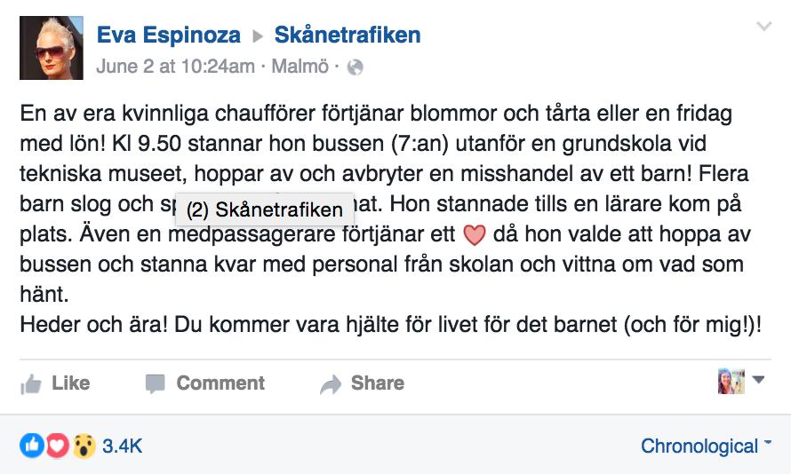 Hon hyllar chauffören på Skånetrafikens Facebooksida och hon är inte ensam om det.