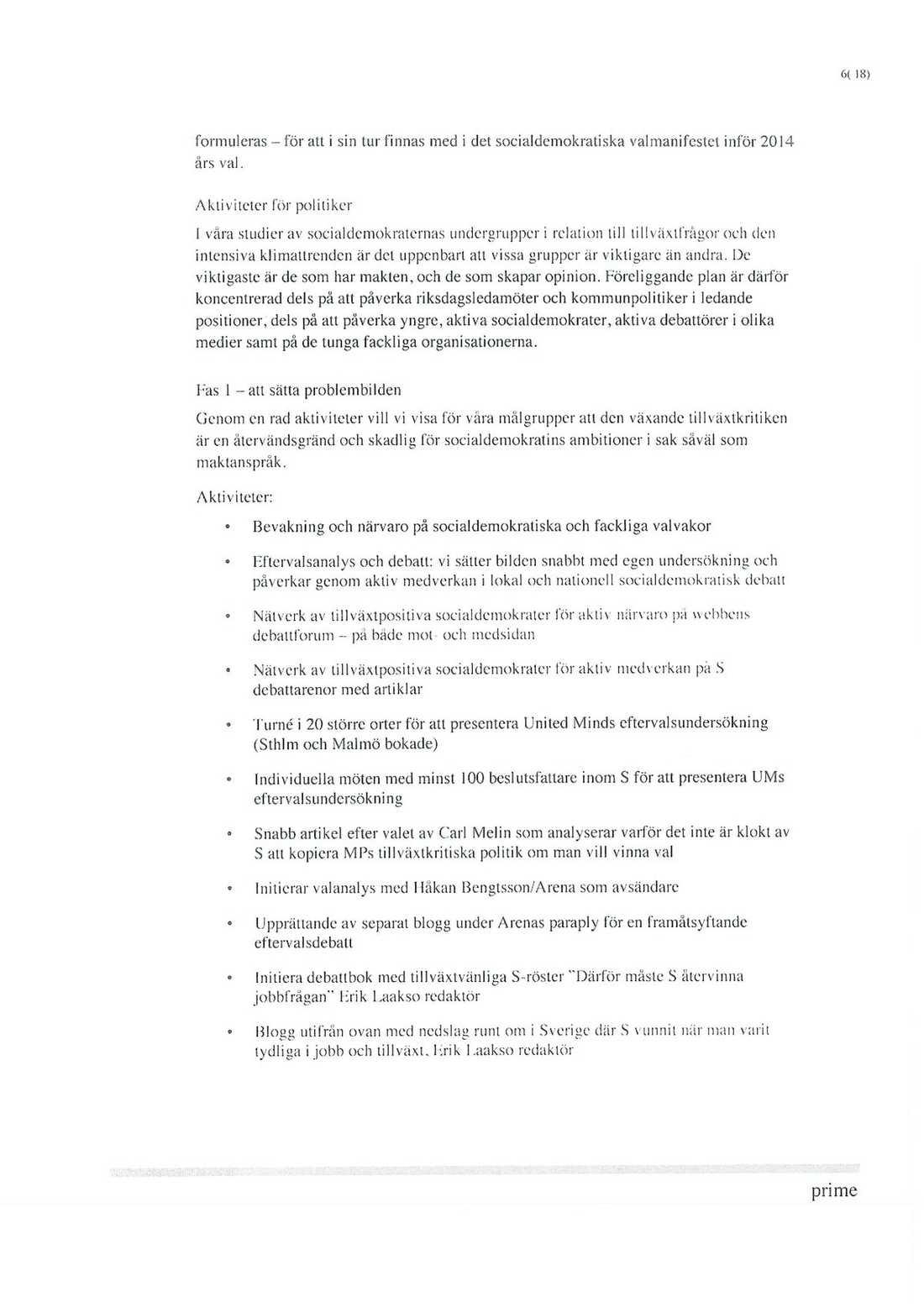 Här är dokumenten som visar hur näringslivet vill styra Socialdemokraterna högerut. Klicka för större version.