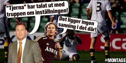 """Någon ljuger Enligt Pontus Kåmark ska Daniel Tjernström, redan efter matchen mot Elfsborg, ha rensat luften och klagat på den övriga truppens inställning. """"Tjerna"""" hävdar att det inte är sant."""