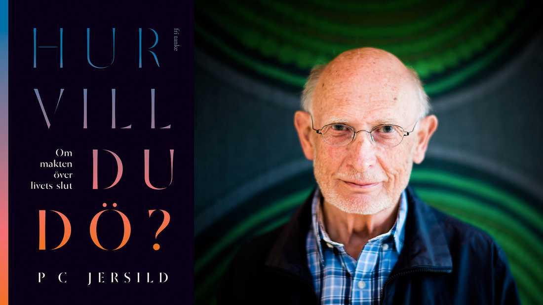 P C Jersild, läkare och författare (född 1935) utkommer med en bok om dödshjälp.