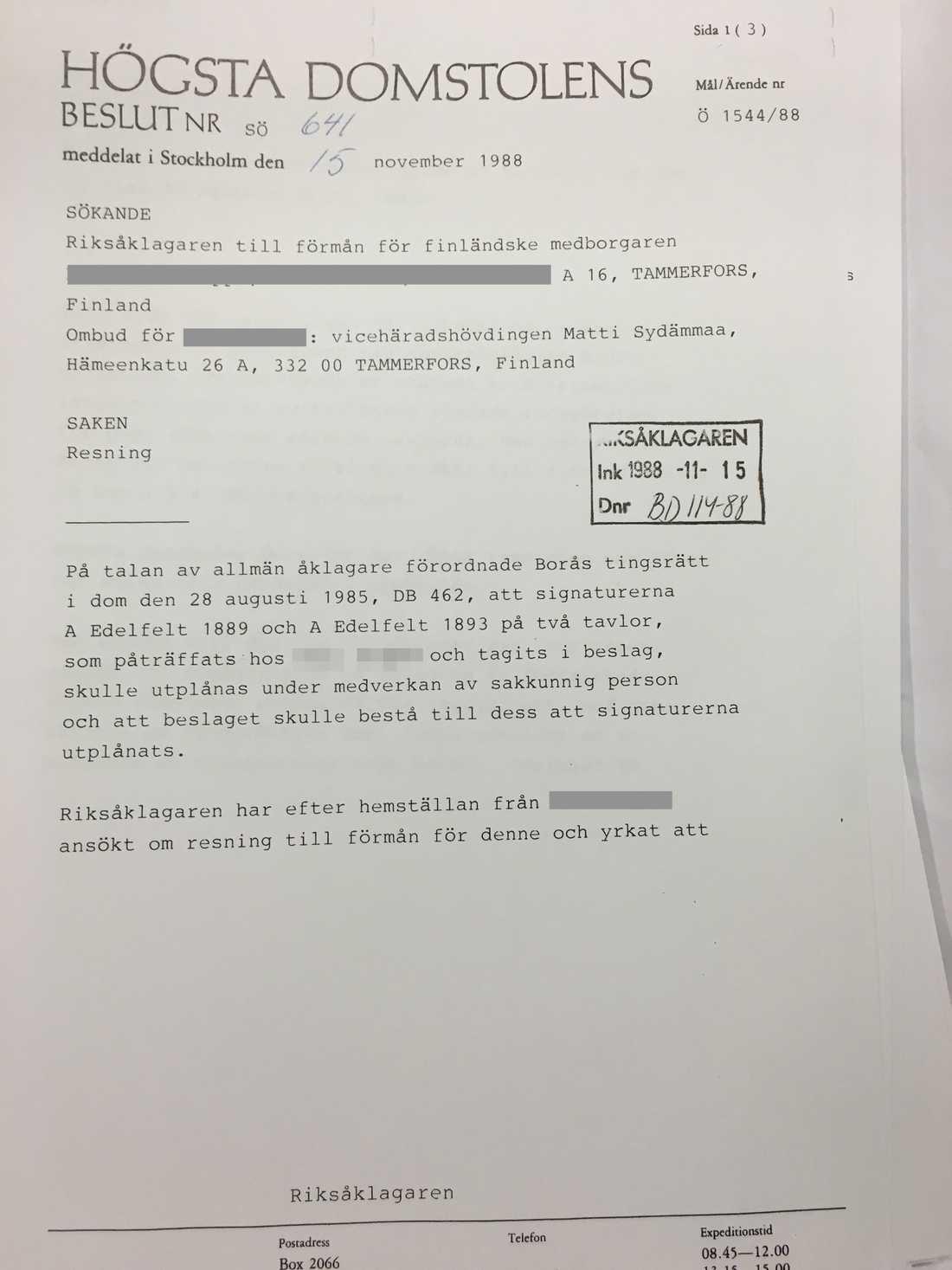 Den 15 november 1988 slog HD fast att Boråspolisen, åklagaren och finländska konstexperter haft fel - och att de två Albert Edelfelt-tavlorna var äkta.