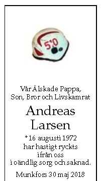 Andreas Larsens skyddshjälm prydde dödsannonsen.